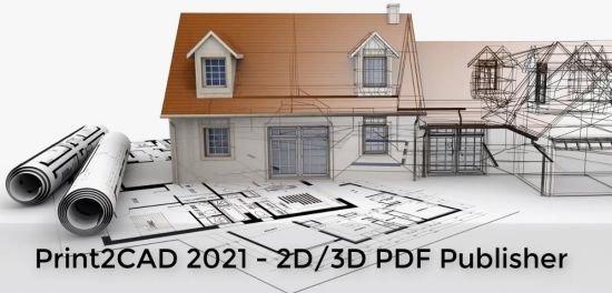 《BackToCAD Print2CAD 2021 v21.50 x64》